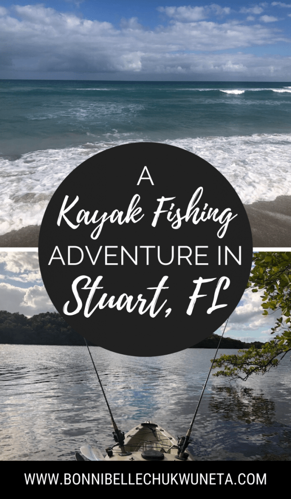 Kayak Fishing Adventure in Stuart, Florida | Bonnibelle Chukwuneta, Millennial Lifestyle By Design