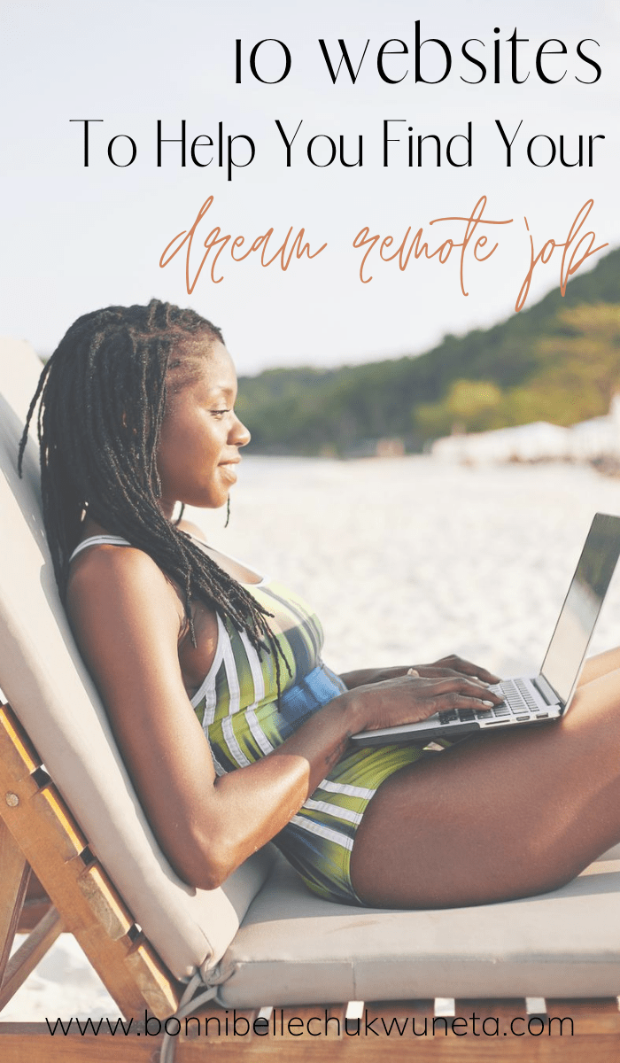 10 Job Sites To Help You Land Your Dream Remote Job In 2020 | Millennial Lifestyle By Design | Bonnibelle Chukwuneta