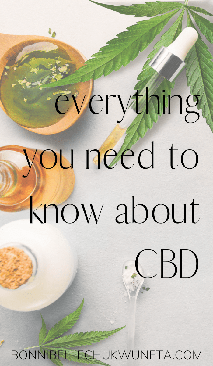 What is CBD? Everything You Need To Know | Bonnibelle Chukwuneta | Millennial Lifestyle By Design