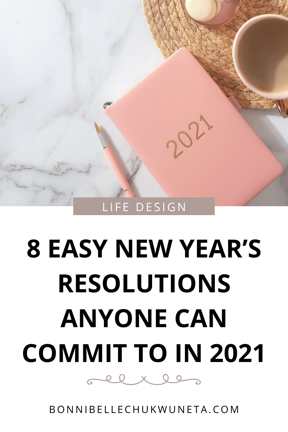 8 easy new year's resolutions anyone can commit to in 2021 | Bonnibelle Chukwuneta